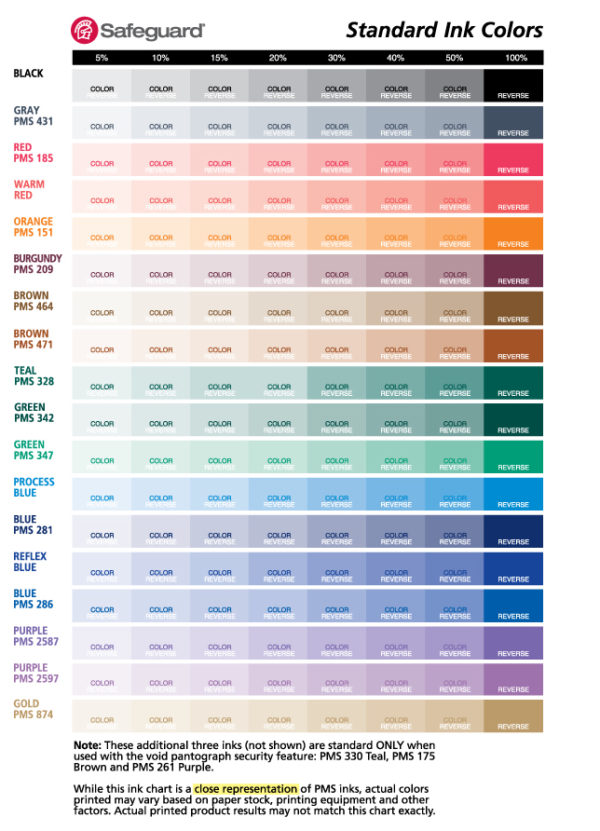 Showcase your company colors and add impact with over 140 ink colors for checks and forms. Don't see your color? No problem! We can print to your specifications on any product.